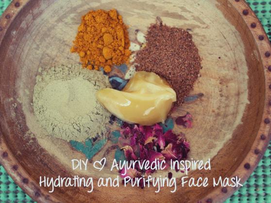 DIY Ayurvedic Inspired Hydrating and Purifying Face Mask